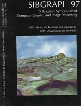 X Brazilian Symposium on Computer Graphics and Image Processing: Proceedings
