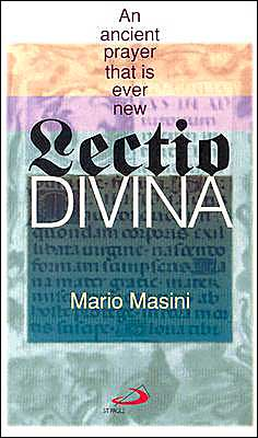 Lecto Divina: An Ancient Prayer That is Ever New