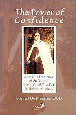 The Power of Confidence: Genesis and Structure of the Way of