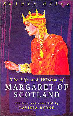 The Life and Wisdom of Margaret of Scotland