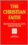 The Christian Faith: Doctrinal Documents of the Catholic Church