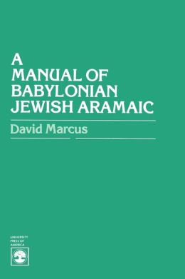 Manual Of Babylonian Jewish Aramaic