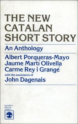 The New Catalan Short Story: An Anthology