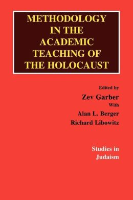 Methodology In The Academic Teaching Of The Holocaust