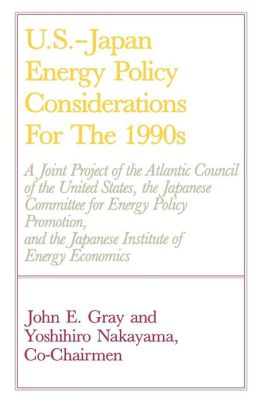 U.S.-Japan Energy Policy Considerations For The 1990s