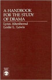 A Handbook for the Study of Drama