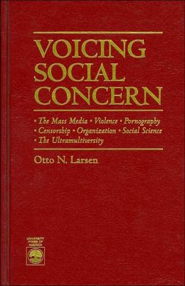 Voicing Social Concern: The Mass Media, Violence, Pornography, Censorship, Organization, Social Science, The Ultramultiversity