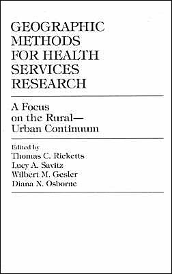 Geographic Methods for Health Services Research: A Focus on the Rural-Urban Continuum