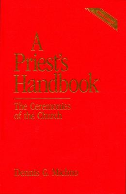 A Priest's Handbook: The Ceremonies of the Church