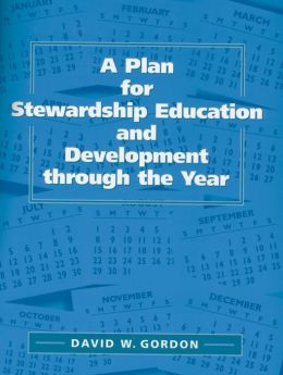 Plan for Stewardship Education and Development Through the Year