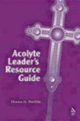 The Acolyte Leader's Resource Guide
