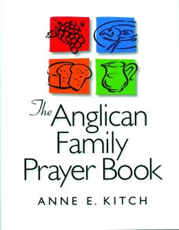 The Anglican Family Prayer Book