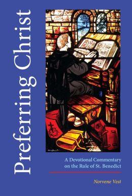 Preferring Christ