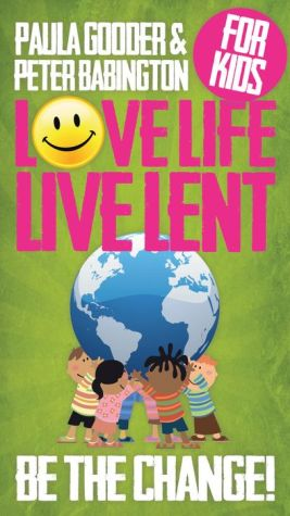 Love Life Live Lent, single children's booklet: Transform Your World