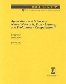 Applications and Science of Neural Networks, Fuzzy Systems, and Evolutionary Computation II