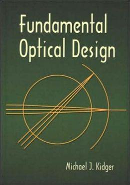Fundamental Optical Design