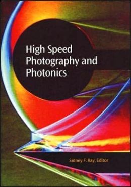 High Speed Photography and Photonics