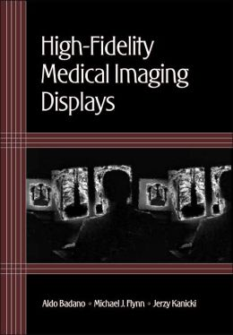 High-Fidelity Medical Imaging Displays