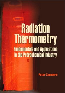 Radiation Thermometry: Fundamentals and Applications in the Petrochemical Industry