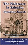 The Holocaust in Salonika (The Sephardi and Greek Holocaust Library Series): Eyewitness Accounts