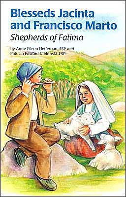 Blesseds Jacinta and Francisco Marto: Shepherds of Fatima (Encounter the Saints Series #6)