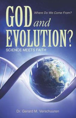 God and Evolution?: Science Meets Faith