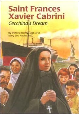 Saint Frances Xavier Cabrini: Cecchina's Dream