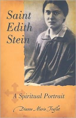 Saint Edith Stein: A Spiritual Portrait