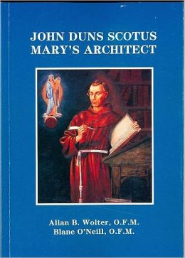 John Duns Scotus Mary's Architect
