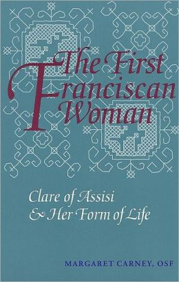 The First Franciscan Woman
