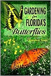 Gardening for Florida's Butterflies