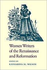 Women Writers of the Renaissance and Reformation