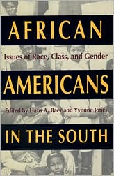 African Americans in the South: Issues of Race, Class, and Gender