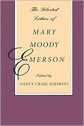 The Selected Letters of Mary Moody Emerson