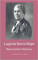 Lugenia Burns Hope: Black Southern Reformer
