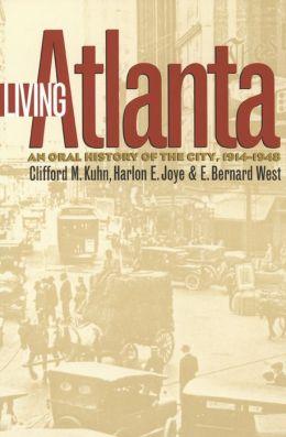 Living Atlanta: An Oral History of the City, 1914-1948