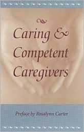 Caring and Competent Caregivers