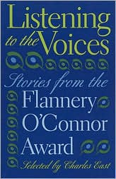 Listening to the Voices: Stories from the Flannery O'Connor Award