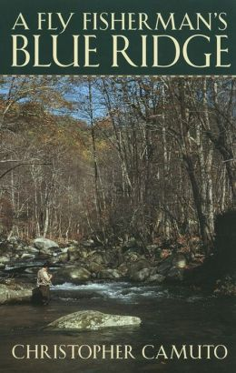 A Fly Fisherman's Blue Ridge