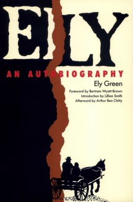 Ely: An Autobiography