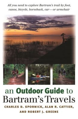 An Outdoor Guide to Bartram's Travels