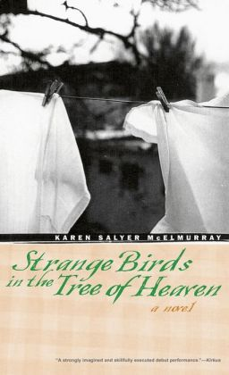 Strange Birds in the Tree of Heaven