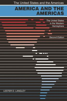 America and the Americas: The United States in the Western Hemisphere