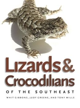 Lizards and Crocodilians of the Southeast