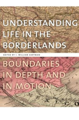 Understanding Life in the Borderlands: Boundaries in Depth and in Motion