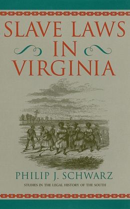 Slave Laws in Virginia