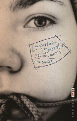 Logorrhea Dementia: A Self-Diagnosis