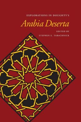 Explorations in Doughty's Arabia Deserta