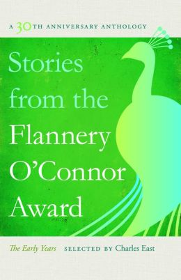 Stories from the Flannery O'Connor Award: A 30th Anniversary Anthology: The Early Years
