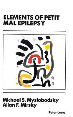 Elements of Petit Mal Epilepsy: Basic Mechanisms